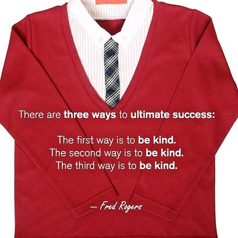 Fred Rogers Says The Way To Success Is To Be Kind